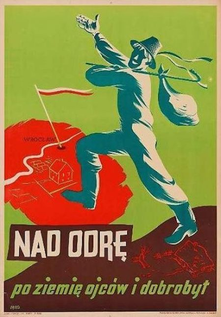 Plakat propagandowy zachęcający do osiedlania się na Ziemiach Odzyskanych