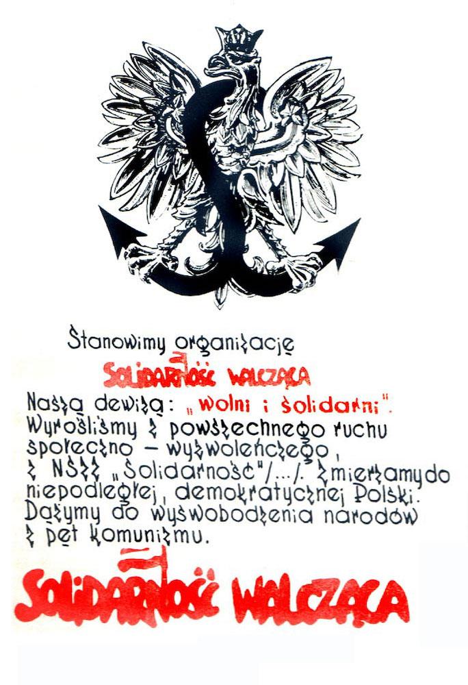 Dewiza Solidarności Walczącej – Autor: Romuald Lazarowicz Źródło: wikimedia.org